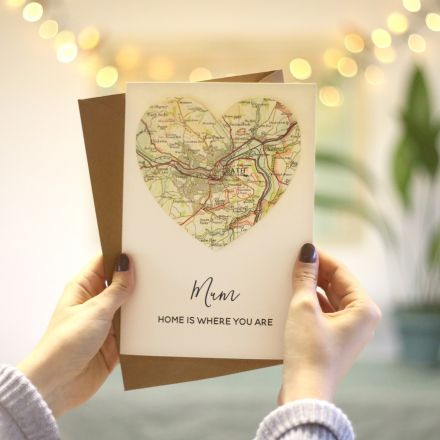 Map heart Mother's day card with 'Mum, home is where you are' printed message.