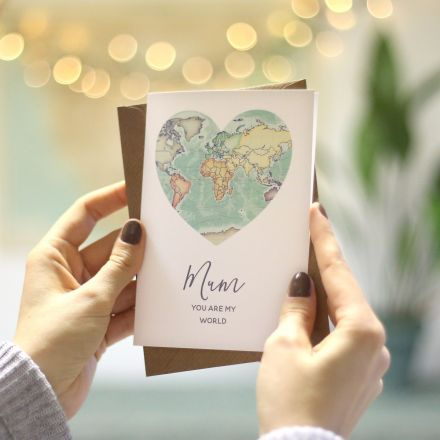Printed Mother's day card with heart shape map of the world and 'Mum, you are my world' printed beneath.